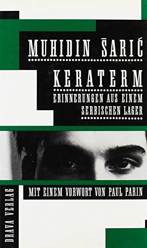 Keraterm: Erinnerungen aus einem serbischen Lager