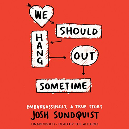 We Should Hang Out Sometime audiobook cover art