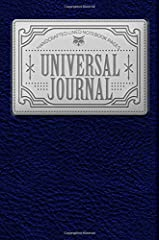 """Universal Journal: Handcrafted Lined Notebook Pages, 150 pages, 6""""x9"""" (Lined Journal) (Volume 1) Paperback"""