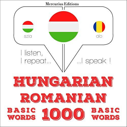 Couverture de Hungarian – Romanian. 1000 basic words