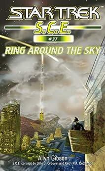 Star Trek: Ring Around the Sky (Star Trek: Starfleet Corps of Engineers Book 37) by [Allyn Gibson]