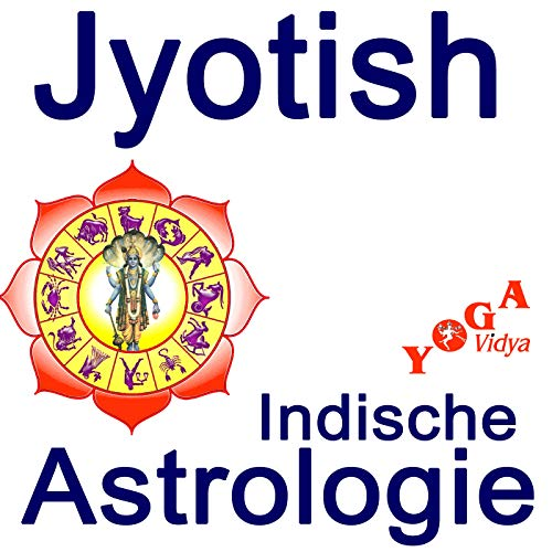 2 Jahres Yogalehrer Ausbildung In Einem Yoga Vidya Stadtzentrum 2021 Jyotish Indische Astrologie Podcasts On Audible Audible Com