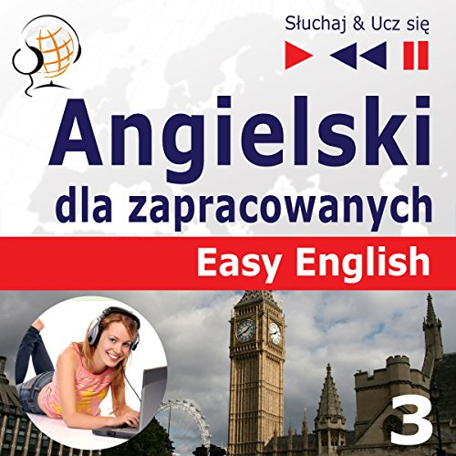 Angielski dla zapracowanych - Nauka i praca. Easy English 3 Titelbild
