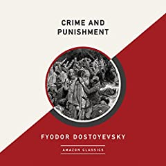 Crime and Punishment (AmazonClassics Edition)