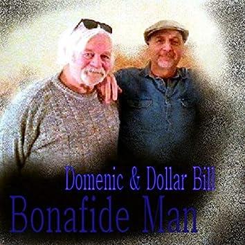 Bonafide Man