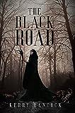 The Black Road (English Edition)