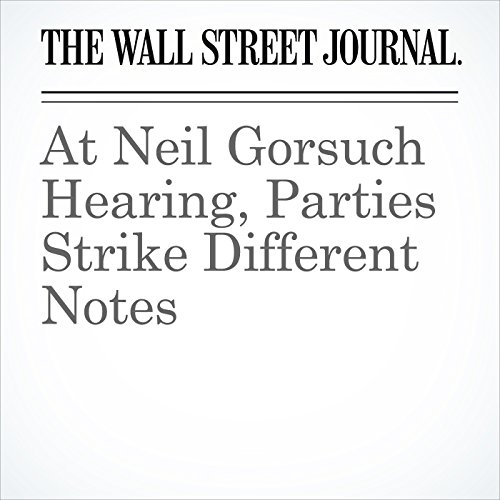 At Neil Gorsuch Hearing, Parties Strike Different Notes audiobook cover art