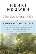 The Spiritual Life: Eight Essential Titles by Henri Nouwen