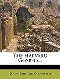 The Harvard Gospels...