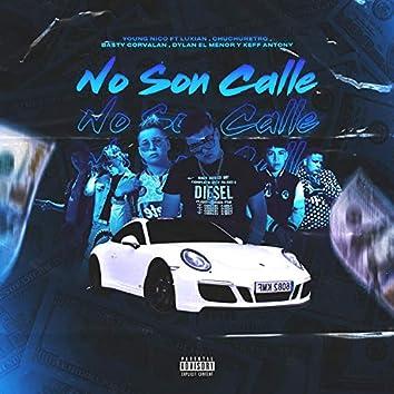 No Son Calle (feat. Dylan El Menor, Luxian, Keff Antony, Basty Corvalan & Chuchu Retro)