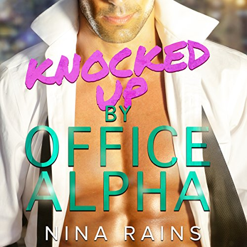 Knocked up by the Office Alpha audiobook cover art