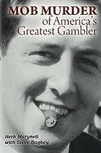 Mob Murder of America's Greatest Gambler