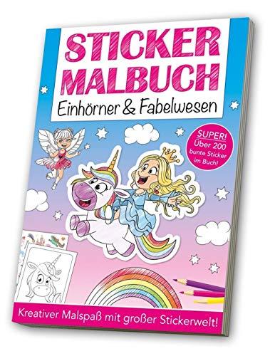 Stickermalbuch: Einhörner & Fabelwesen: Kreativer Malspaß mit großer Stickerwelt!