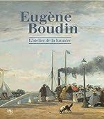 Eugène Boudin - L'atelier de lumière d'Anne-Marie Bergeret-Gourbin