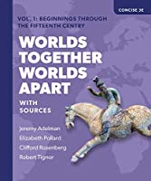 Worlds Together, Worlds Apart + Access Card: A History of the World from the Beginnings of Humankind to the Present