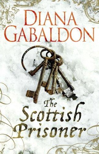 The Scottish Prisoner (Lord John Grey Book 3) (English Edition)
