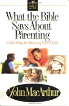 What The Bible Says About Parenting Biblical Principle For Raising Godly Children