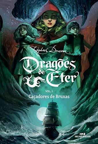 Caçadores de Bruxas (Dragões de Éter Livro 1)