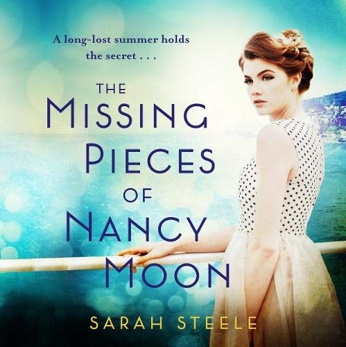 The Missing Pieces of Nancy Moon Audiobook By Sarah Steele cover art