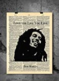Bob Marley Art - Live the Life You Live Quote - Vintage Dictionary Print 8x10 inch Home Vintage Art Abstract Prints Wall Art for Home Decor Wall Decorations For Living Room Bedroom Ready-to-Frame