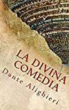 La Divina Comédia: Dante Alighieri (Spanish Edition)