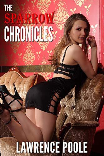 The Sparrow Chronicles: an erotic lesbian spanking novel (English Edition)