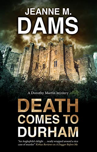 Death Comes to Durham (A Dorothy Martin Mystery Book 23)