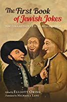 The First Book of Jewish Jokes: The Collection of L. M. Bueschenthal