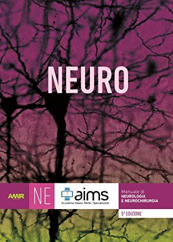 Manuale di neurologia e neurochirurgia. Concorso Nazionale SSM