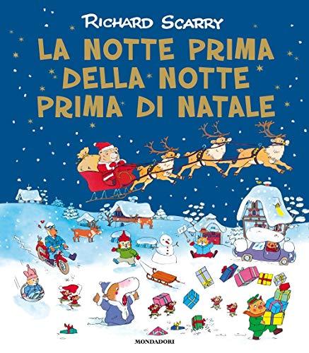 La notte prima della notte prima di Natale. Ediz. a colori
