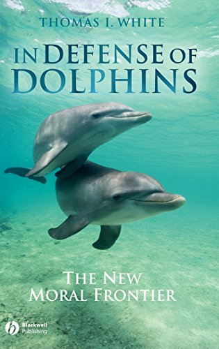 In Defense of Dolphins: The New Moral Frontier (Blackwell Public Philosophy Series Book 5) (English Edition)