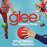 What Makes You Beautiful (Glee Cast Version)