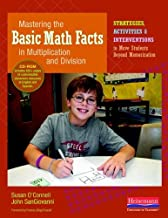 By Susan O'Connell - Mastering the Basic Math Facts in Multiplication and Division: Strategies, Activities & Interventions to Move Students Beyond Memorization (Pap/Com) (2/27/11)
