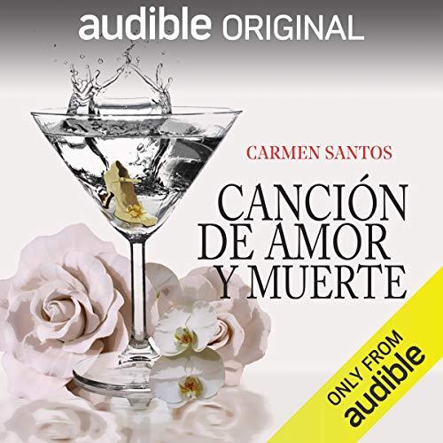 Canción de Amor y Muerte [Song of Love and Death] Audiobook By Carmen Santos Sacristán cover art