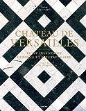 Château de Versailles - Petit inventaire ludique et spectaculaire