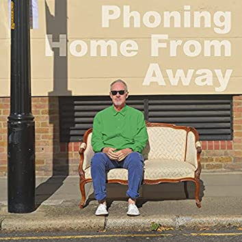Phoning Home from Away