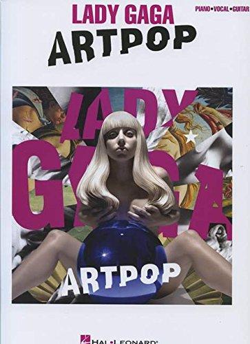 Lady Gaga Artpop: Piano - Vocal - Guitar