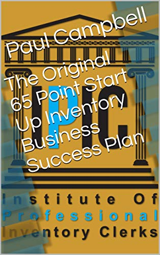The Original 65 Point Start Up Inventory Business Success Plan (English Edition)