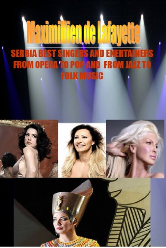 SERBIA BEST SINGERS AND ENERTAINERS FROM OPERA TO POP AND FROM JAZZ...