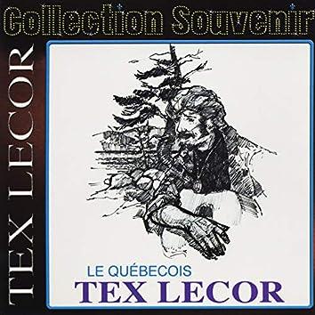 Collection souvenir: Tex Lecor - le Québecois
