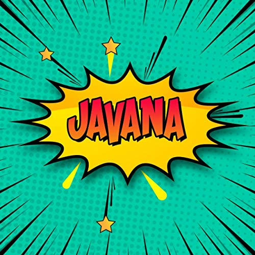 Javana: Draw Your Own Comic Super Hero Adventures with this Personalized Vintage Theme Birthday Gift Pop Art Blank Comic Storyboard Book for Javana   150 pages with variety of templates