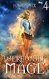 Werewolf Mage 4 (A Harem Gamelit Adventure)