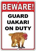 注意してください! Uakari On Duty Funny Quoteのアルミメタルサインを守る