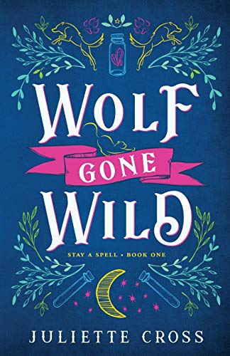Wolf Gone Wild (1) (Stay a Spell)
