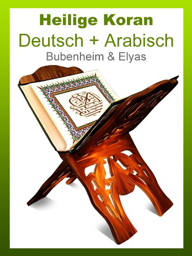 Koran - Deutsch Übersetzung + Arabisch Text