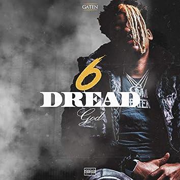 6 Dread God