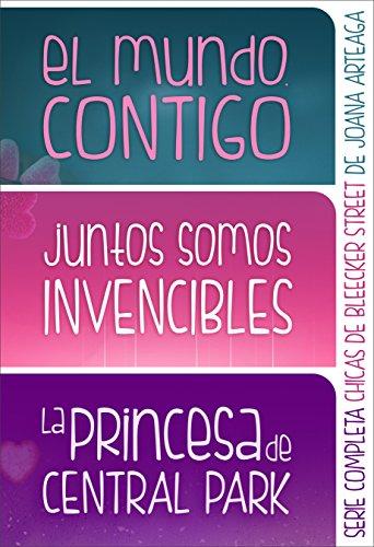 Chicas de Bleecker Street. Serie completa: 'El mundo, contigo', 'Juntos somos invencibles' y 'La princesa de Central Park' en un solo volumen