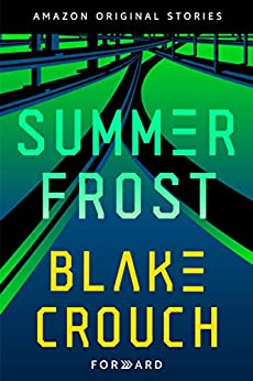 Summer Frost (Forward collection) by [Blake Crouch]