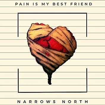 Pain Is My Best Friend