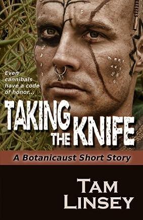 Taking the Knife: A Botanicaust Short Story